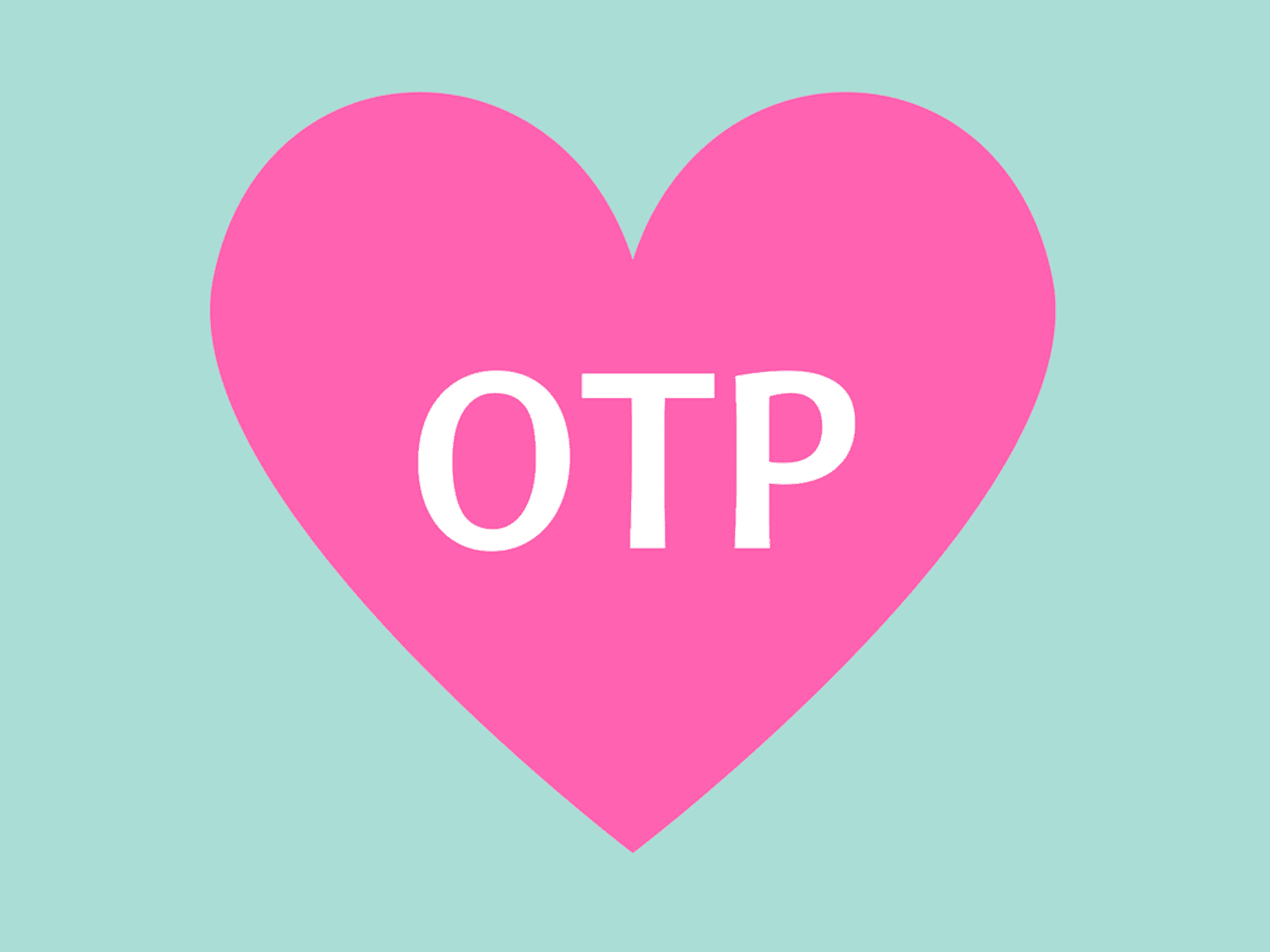 what does otp mean graphic