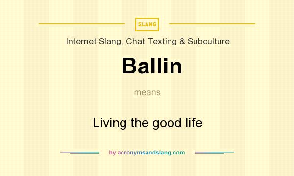 what does ballin mean